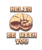 Helix Be With You