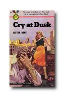 Cry at Dusk by Lester Dent