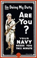 Vintage World War I poster of a sailor holding a b
