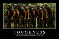 Toughness: Inspirational Quote and Motivational Po