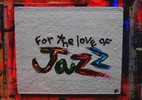 for the love of jazz
