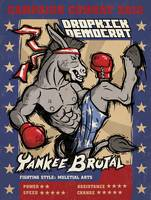 Dropkick Democrat - Retro Political Poster