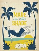 Made in the Shade - Retro Poster