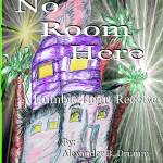 No Room Here Prints & Posters