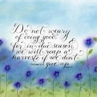 Inspirational handwritten verse Galatians 6:9 art Art Prints & Posters by Melissa Goza