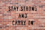 "Stay Strong And Carry On by James ""BO"" Insogna"