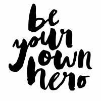 Be Your Own Hero Art Prints & Posters by Mila P.