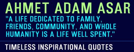 Timeless Inspirational Quotes - AHMET ADAM ASAR