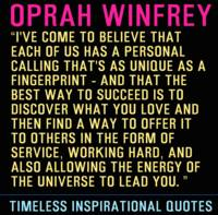 Timeless Inspirational Quotes - OPRAH WINFREY