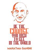 Be The Change - Mahatma Gandhi Minimalist Quotatio