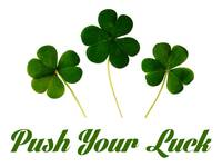 Push Your Luck Poster
