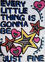 Every little thing is gonna be just fine