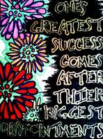 Ones greatest success comes after their biggest di