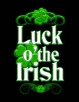 Luck of the Irish With Black background