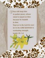 Perfect Peace Isaiah 26:3-4 Yellow Flower