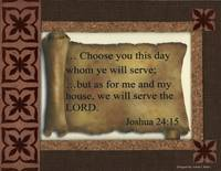 Choose Him Joshua 24:15 Scroll