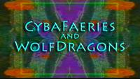 Cybafaeries and WolfDragons_700_400