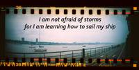 not afraid of storms