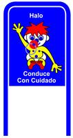 Drive Carefully Campaign Sign in Spanish Halo Cond