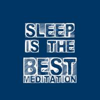 Sleep is the best meditation - Dalai Lama - Life I