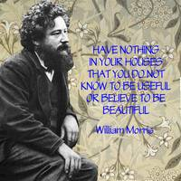 Morris Quotation about Beauty and Function
