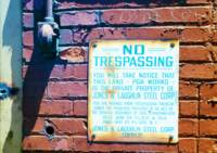 No Trespassing, J&L Pittsburgh Works
