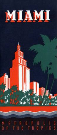Vintage Miami Metropolis of the Tropics