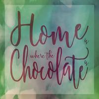 Home is where the Chocolate is