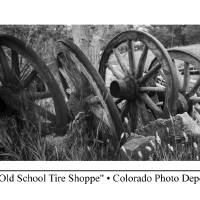 """""""""""Old School Tire Shoppe"""""""" by coloradophotodepot"""
