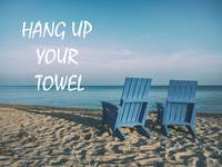 Beach Art - Hang up your towel