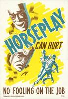 Horseplay Can Hurt safety poster Alberta Workmen's