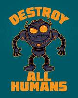 Destroy All Humans Angry Robot