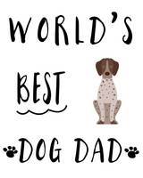World's Best Dog Dad Pointer