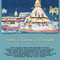 """""""When it snows in Coronado, Poster"""" by MichaelIves"""