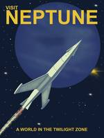 Visit Neptune A World In The Twilight Zone