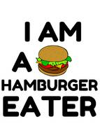 I AM A HAMBURGER EATER