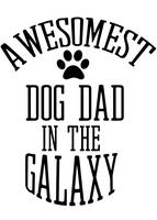 Awesomest dog dad in the galaxy