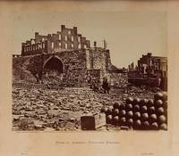 April 1863~Ruins of an Arsenal, Richmond, Virginia