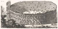 Giovanni Battista Piranesi~Amphitheater of Verona