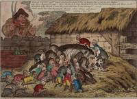 James Gillray~More Pigs than Teats, or—the new Lit
