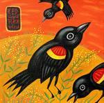 Red-Winged Blackbirds by Ann Huey