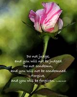 Do Not Judge But Forgive Others by Kirt Tisdale