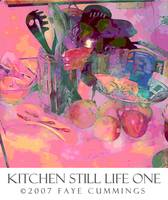 Kitchen Still Life One Poster ©2007 Faye Cummings