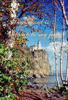 Split Rock Lighthouse - Psalm 119:105