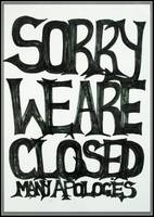 Sorry We Are Closed !!