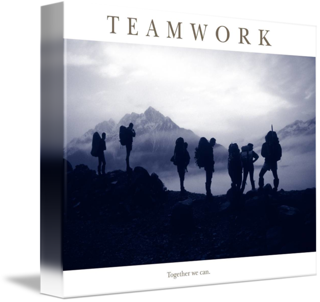 Teamwork Together We Can Motivational Poster By Brian Horisk