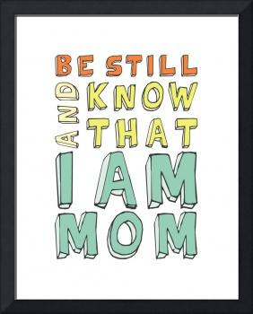 I am Mom • Brights by Megan Romo