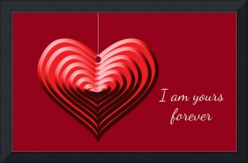 I Am Yours Forever Valentine