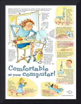 Comfortable at your computer