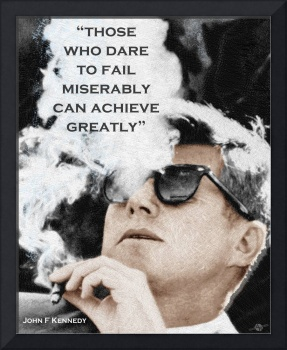 John F Kennedy Cigar and Sunglasses 3 And Quote